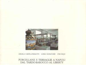 Porcellane e Terraglie a Napoli