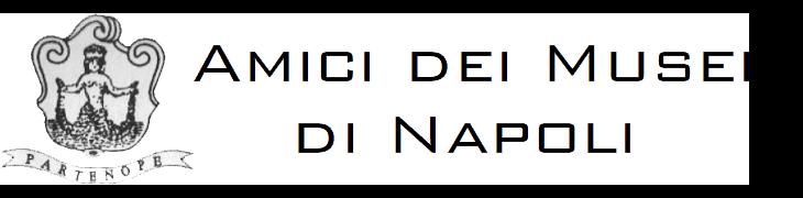 Amici dei musei di Napoli
