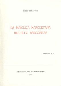 La Maiolica Napoletana dell'età Aragonese